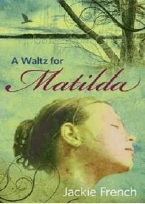 Waltz For Matilda by Jackie French image