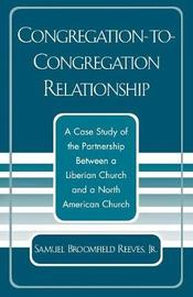 Congregation-to-Congregation Relationship by Samuel Broomfield Reeves