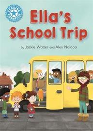 Reading Champion: Ella's School Trip by Jackie Walter image