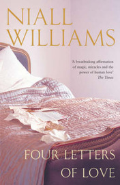 Four Letters of Love by Niall Williams image