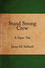 Stand Strong Crew by James M. Stillwell image
