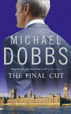 The Final Cut by Michael Dobbs image