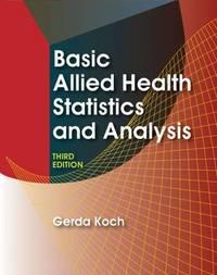 Basic Allied Health Statistics and Analysis by Gerda Koch image