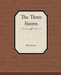 The Three Sisters by May Sinclair image