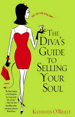 The Diva's Guide To Selling Your Soul by O'Reilly image