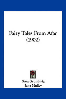 Fairy Tales from Afar (1902) by Sven Grundtvig image