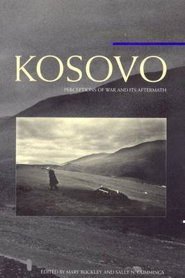 Kosovo: Perceptions of War and Its Aftermath