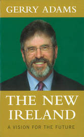The New Ireland by Gerry Adams image