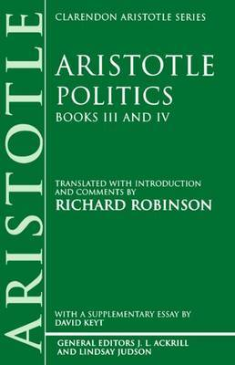 Politics: Books III and IV by * Aristotle