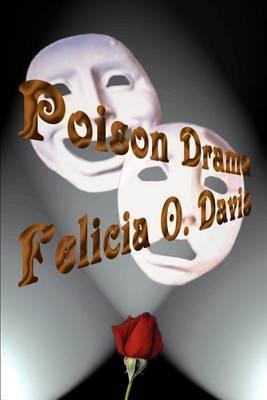 Poison Drama by Felicia O. Davis image