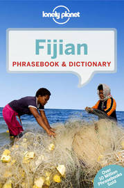 Lonely Planet Fijian Phrasebook & Dictionary by Lonely Planet