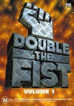 Double The Fist - Vol. 1 on DVD