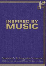 "Musician's & Songwiter's Journal 160 Pages for Lyrics and Music (Guitar Version) : Notebook for Composition and Songwriting, 7""x10,"" Purple Antique Cover, 160 Numbered Pages - Ruled Page on Left, Music Staves & Guitar Tabs on Right by Spicy Journals image"