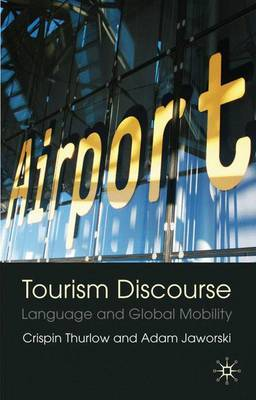 Tourism Discourse by Crispin Thurlow