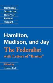 Cambridge Texts in the History of Political Thought by Alexander Hamilton