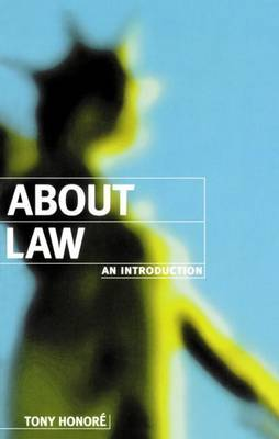 About Law: An Introduction by Tony Honore image