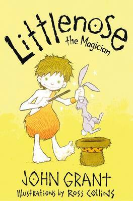 Littlenose the Magician by John Grant