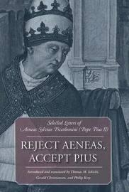 Reject Aeneas, Accept Pius