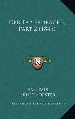 Der Papierdrache, Part 2 (1845) by Jean Paul image