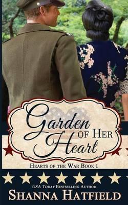Garden of Her Heart by Shanna Hatfield image