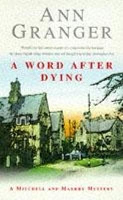 A Word After Dying (Mitchell & Markby 10) by Ann Granger image