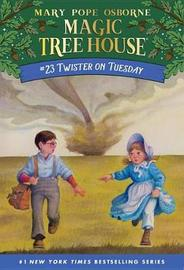 Magic Tree House 23: Twister On Tuesday by Mary Pope Osborne image
