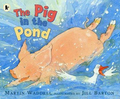 The Pig in the Pond by Martin Waddell image
