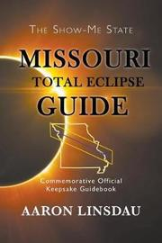 Missouri Total Eclipse Guide by Aaron Linsdau