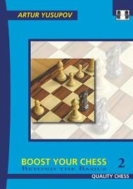 Boost your Chess 2 by Artur Yusupov