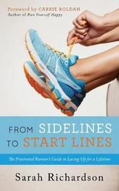 From Sidelines to Startlines by Sarah Richardson