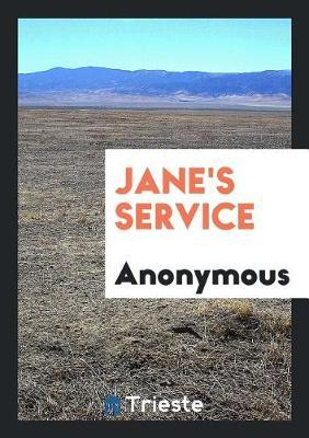 Jane's Service by * Anonymous