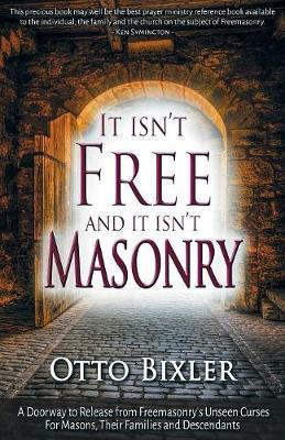 It Isn't Free and It Isn't Masonry by Otto Bixler image