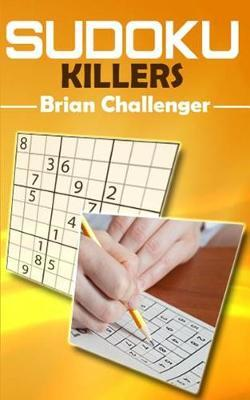 Sudoku Killers by Brian Challenger