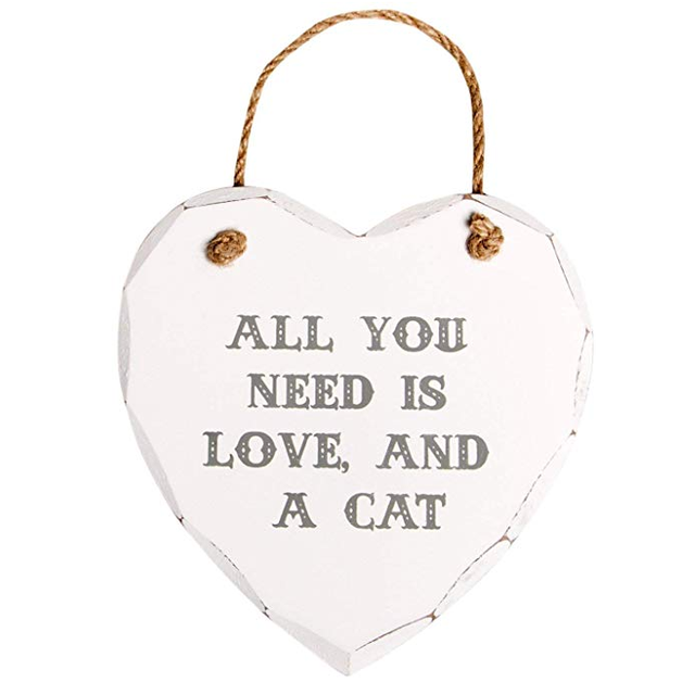 White Heart Plaque - All You Need Is Love and a Cat