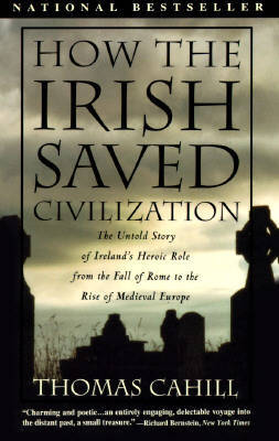 How The Irish Saved Civilizati by Thomas Cahill image