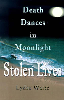 Death Dances in Moonlight by Lydia Waite image