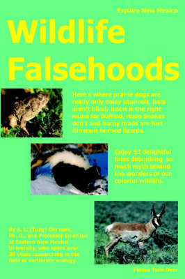 Wildlife Falsehoods by A.L. (Tony) Gennaro Ph.D.