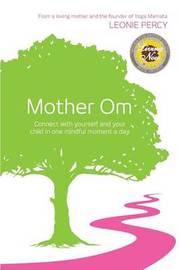 Mother Om by Leonie Percy