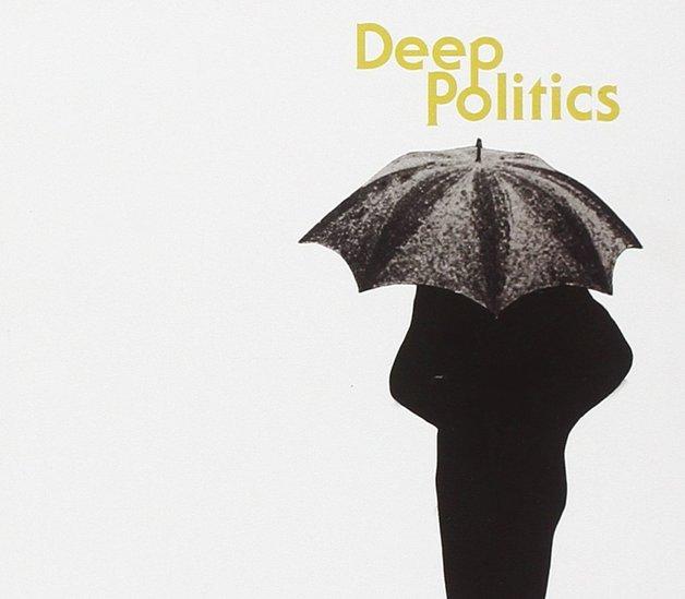 Deep Politics (LP) by Grails