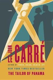 The Tailor of Panama by John Le Carre