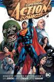 Superman Action Comics Rebirth Deluxe Coll: Book 01 by Dan Jurgens