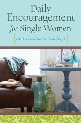 Daily Encouragement for Single Women: 365 Devotional Readings by Barbour Publishing, Inc. image