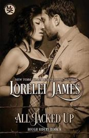 All Jacked Up by Lorelei James image