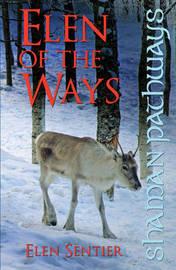 Shaman Pathways - Elen of the Ways by Elen Sentier