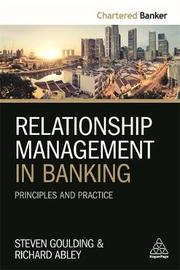 Relationship Management in Banking by Steve Goulding