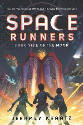 Space Runners: Dark Side of the Moon by Jeramey Kraatz image