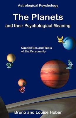 The Planets and Their Psychological Meaning by Bruno Huber image