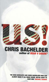 Us!: Songs and Stories by Chris Bachelder image