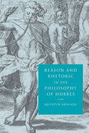 Reason and Rhetoric in the Philosophy of Hobbes by Quentin Skinner image