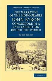 Cambridge Library Collection - Maritime Exploration by John Byron